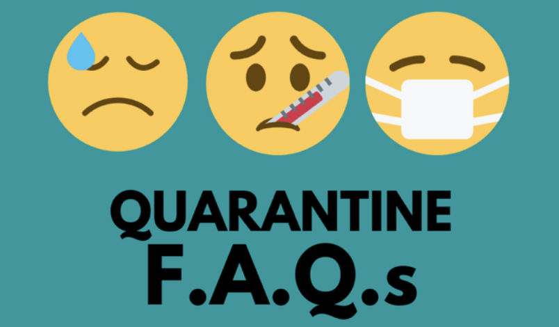 Quarantine FAQ's
