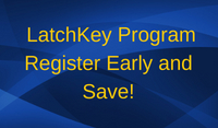 Latchkey Program Register early and save