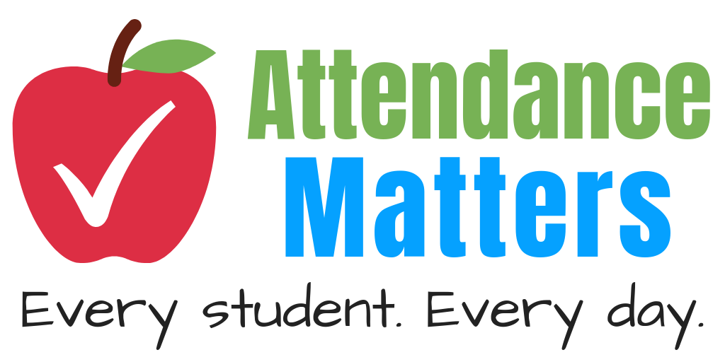 Attendance Matters. Every Student Every Day