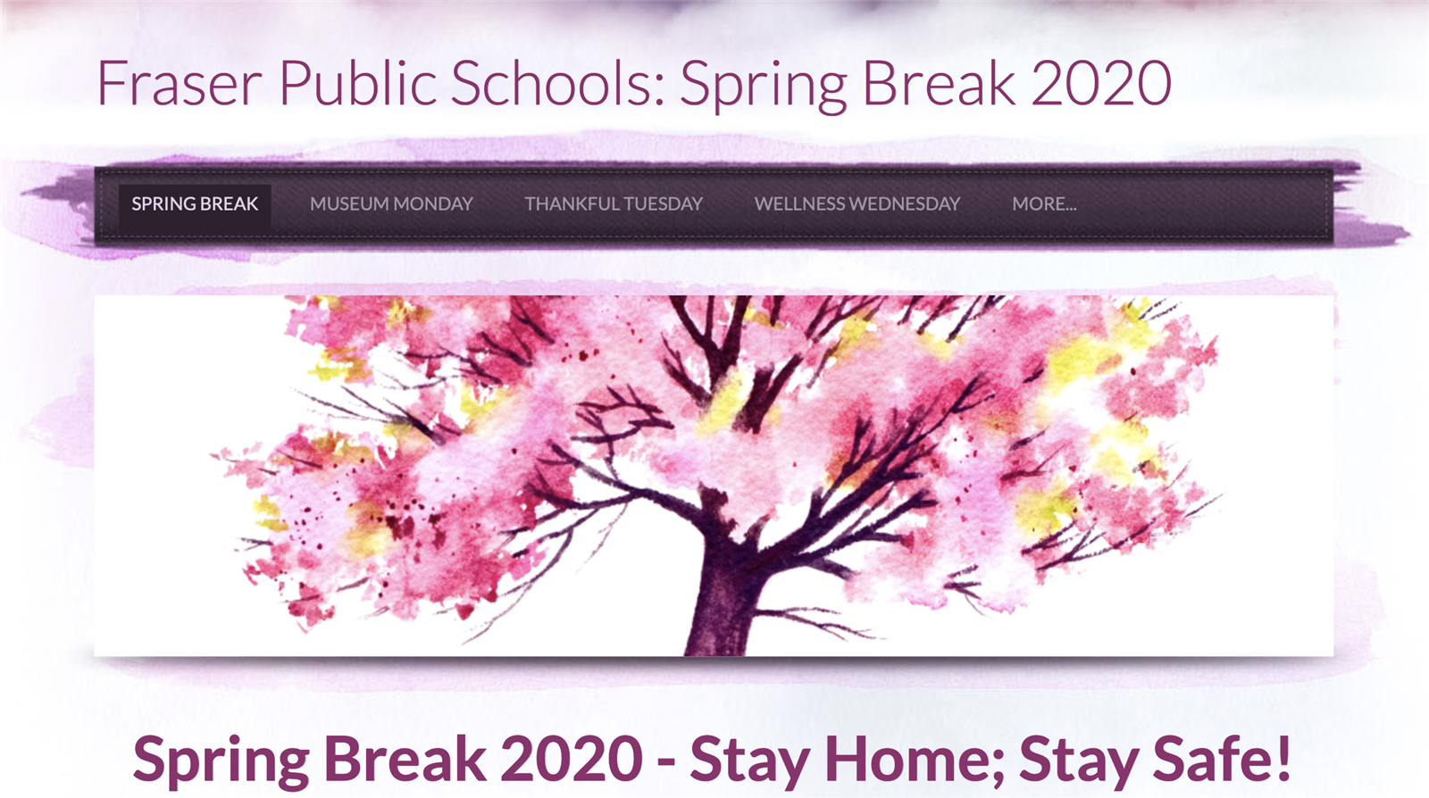 Stay Home Stay Safe Spring Break 2020