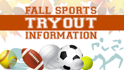 Fall Sports Tryouts Information