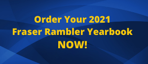 Order Your 2021 Fraser Rambler Yearbook NOW