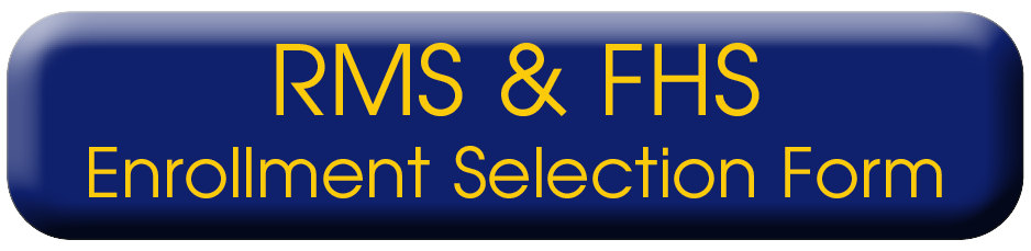 rms and fhs enrollment selection